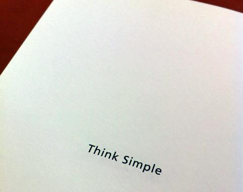 Think simple-シンプルに